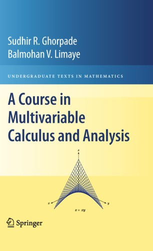 A Course in Multivariable Calculus and Analysis   SpringerLink