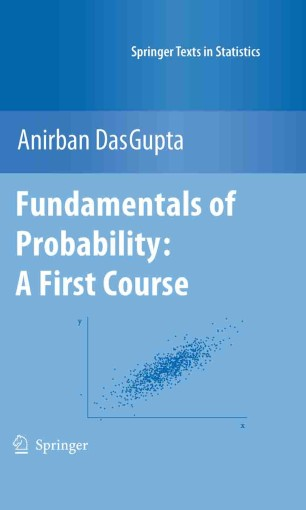 Fundamentals of Probability: A First Course | SpringerLink