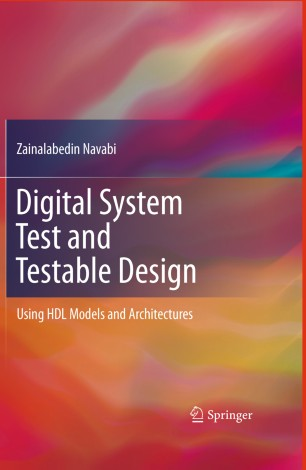Digital System Test And Testable Design Springerlink