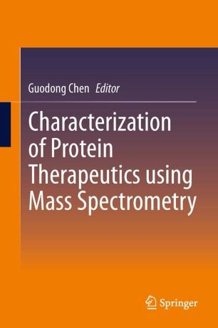 Characterization of Protein Therapeutics using Mass Spectrometry