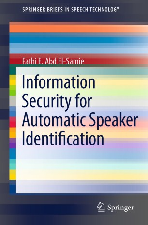 Information Security for Automatic Speaker Identification