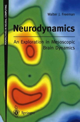 Neurodynamics: An Exploration in Mesoscopic Brain Dynamics