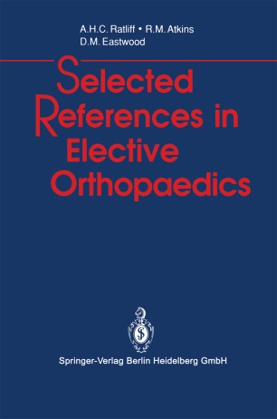 Selected References in Elective Orthopaedics