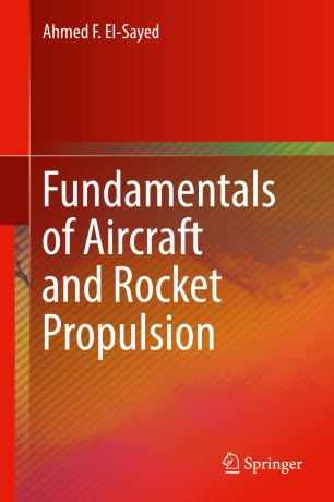Fundamentals Of Aircraft And Rocket Propulsion Springerlink