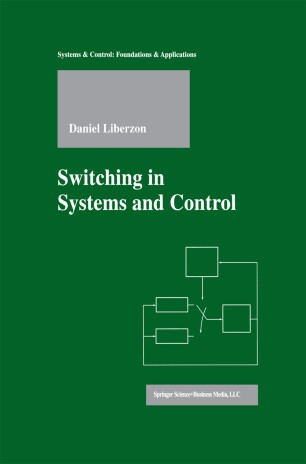 Switching in Systems and Control | SpringerLink