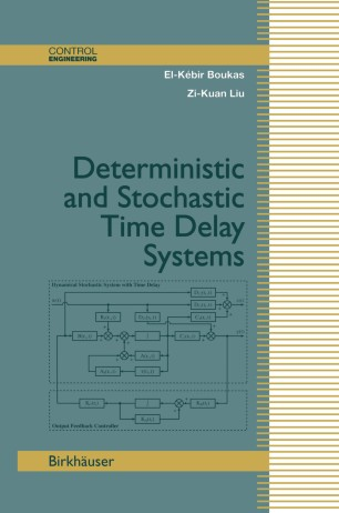 Deterministic and Stochastic Time-Delay Systems