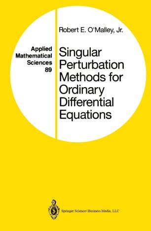 Singular Perturbation Methods for Ordinary Differential Equations