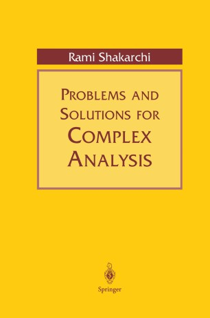 Problems and Solutions for Complex Analysis | SpringerLink