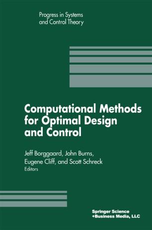 Computational Methods for Optimal Design and Control