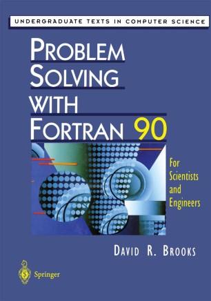 Problem Solving with Fortran 90 | SpringerLink