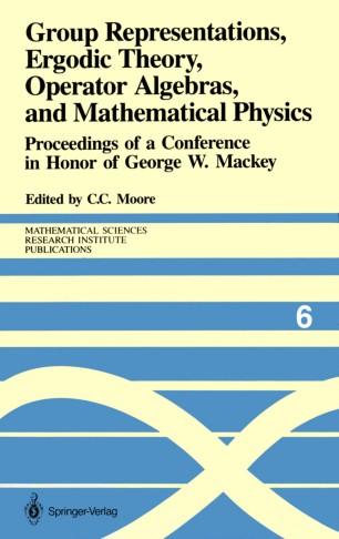 Group Representations, Ergodic Theory, Operator Algebras