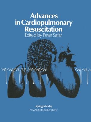 Advances in Cardiopulmonary Resuscitation