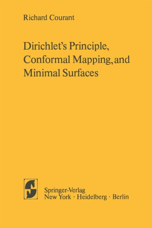 Dirichlets principle, conformal mapping, and minimal surfaces