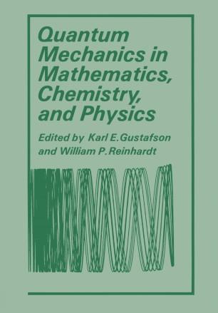 Quantum Mechanics in Mathematics, Chemistry, and Physics