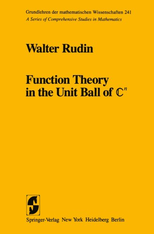 Function Theory in the Unit Ball of ℂn | SpringerLink