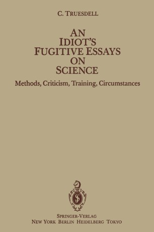 an idiots fugitive essays on science  springerlink an idiots fugitive essays on science