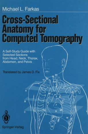 Cross Sectional Anatomy For Computed Tomography Springerlink