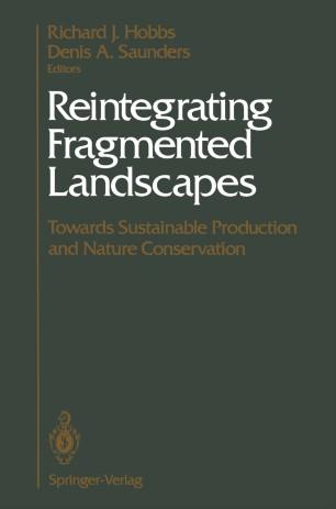 Conservation in Highly Fragmented Landscapes