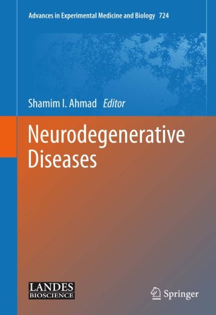 Neurodegenerative Diseases :