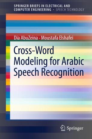 Cross-Word Modeling for Arabic Speech Recognition