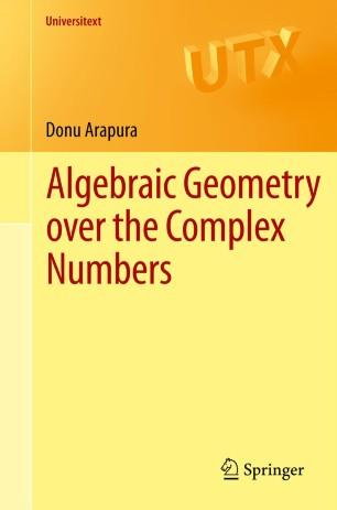 Algebraic Geometry over the Complex Numbers