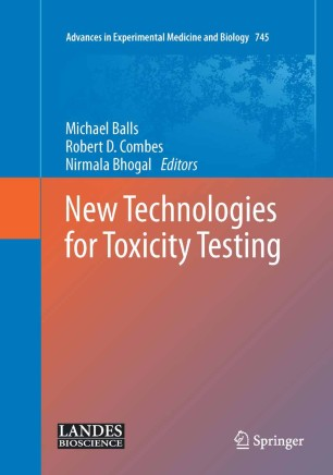 New Technologies for Toxicity Testing :