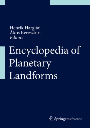 [Encyclopedia of Planetary Landforms]