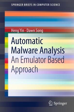 Automatic Malware Analysis | SpringerLink