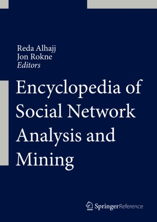 [Encyclopedia of Social Network Analysis and Mining]