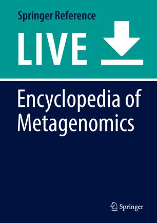 [Encyclopedia of Metagenomics]