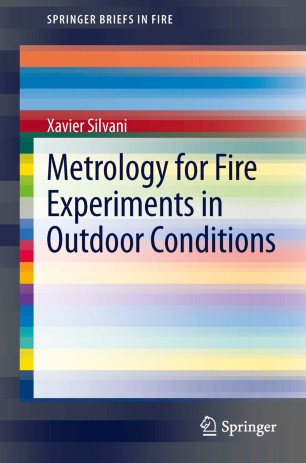 Metrology for Fire Experiments in Outdoor Conditions