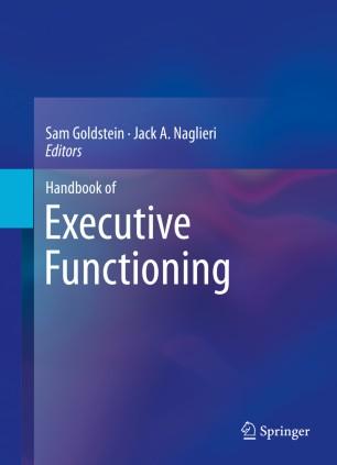 Strengthening Executive Function >> Handbook Of Executive Functioning Springerlink