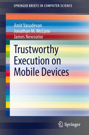 Trustworthy Execution on Mobile Devices