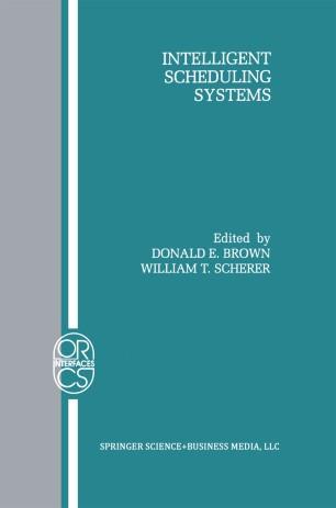 Intelligent Scheduling Systems
