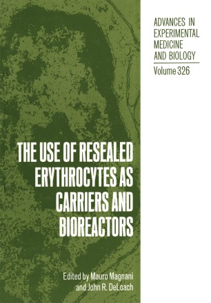 The Use of Resealed Erythrocytes as Carriers and Bioreactors