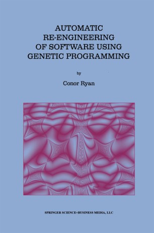 Automatic Re-engineering of Software Using Genetic Programming