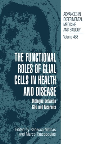 The Functional Roles of Glial Cells in Health and Disease