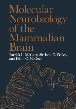 Molecular Neurobiology Of The Mammalian Brain Springerlink