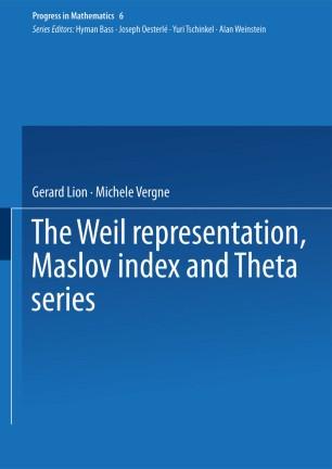 The Weil representation, Maslov index and Theta series | SpringerLink