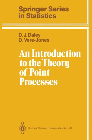 an introduction to the theory of point processes daley d j vere jones d
