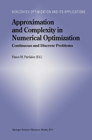 Approximation and Complexity in Numerical Optimization