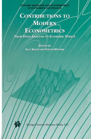 Contributions to Modern Econometrics