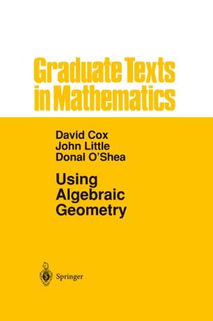 Using Algebraic Geometry