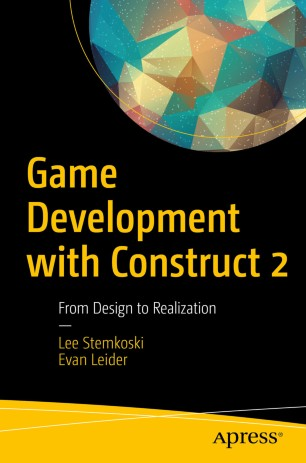 Game Development with Construct 2 | SpringerLink