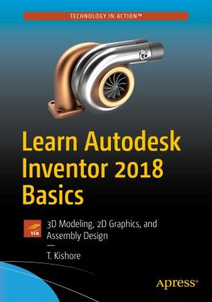 Learn Autodesk Inventor 2018 Basics | SpringerLink