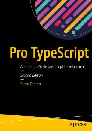 Pro TypeScript : Application-Scale JavaScript Development