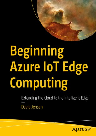 Beginning Azure IoT Edge Computing | SpringerLink