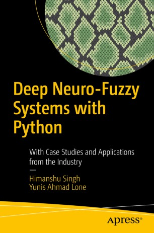 Deep Neuro-Fuzzy Systems with Python 978-1-4842-5361-8