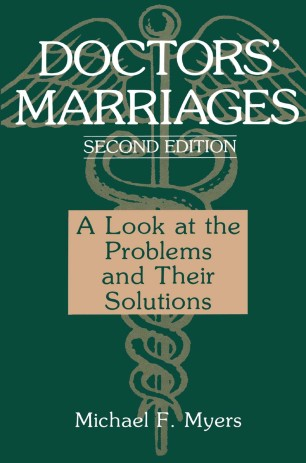 Doctors' Marriages : A Look at the Problems and Their Solutions