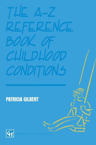 The A-Z Reference Book of Childhood Conditions
